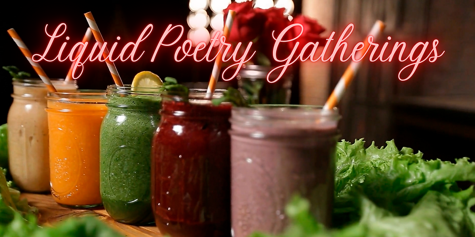 Liquid Poetry Gatherings
