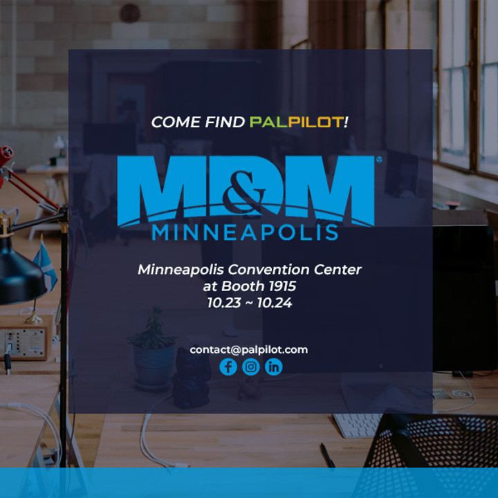 Come to Find PalPilot at MD&M 2019 | Medtech Show | Oct 23 -24 in Minneapolis, MN