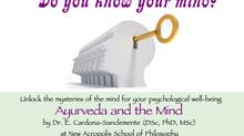 Upcoming 2 day seminar - Ayurveda and the Mind