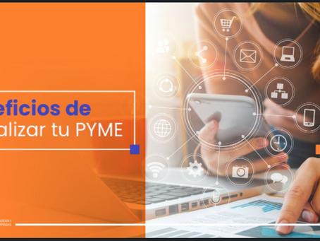 Beneficios de Digitalizar tu Pyme