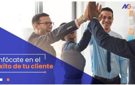 Enfócate en el éxito de tu Cliente!