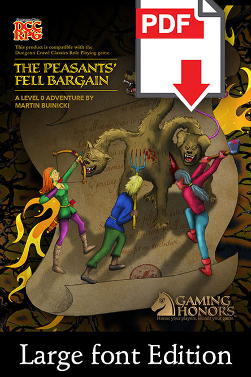 The Peasants' Fell Bargain PDF Module (Large Font Edition)
