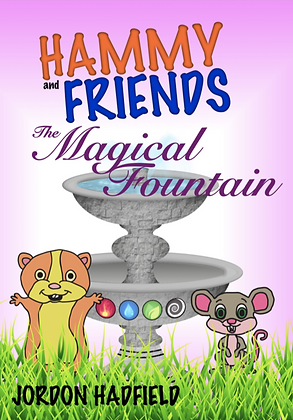 Hammy and Friends: The Magical Fountain