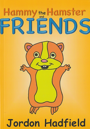 Hammy and Friends First Edition Book