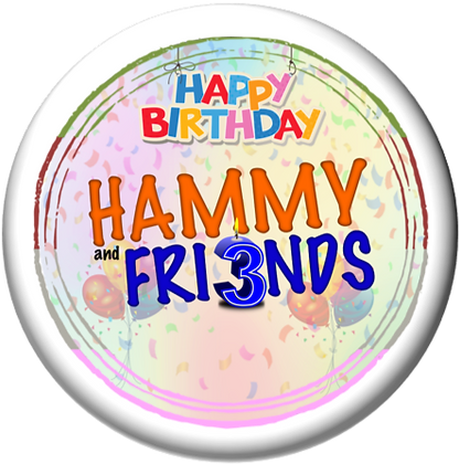 Hammy and Friends 3rd Birthday Badge [LIMITED EDITION]