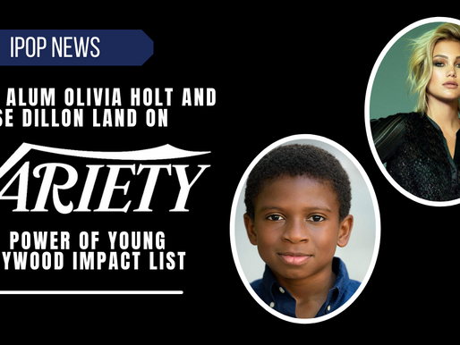 iPOP Alum Olivia Holt and Chase Dillon Land on Variety's 2021 Power of Young Hollywood Impact List