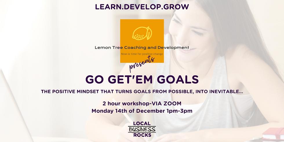 Go Get'em Goals: Online Workshop.
