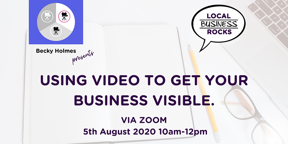 Using video to get your business visible.