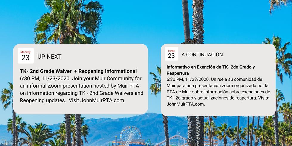 TK- 2nd Grade Waiver/Reopening Informational, Informativo en Exención de TK- 2do Grado y Reapertura