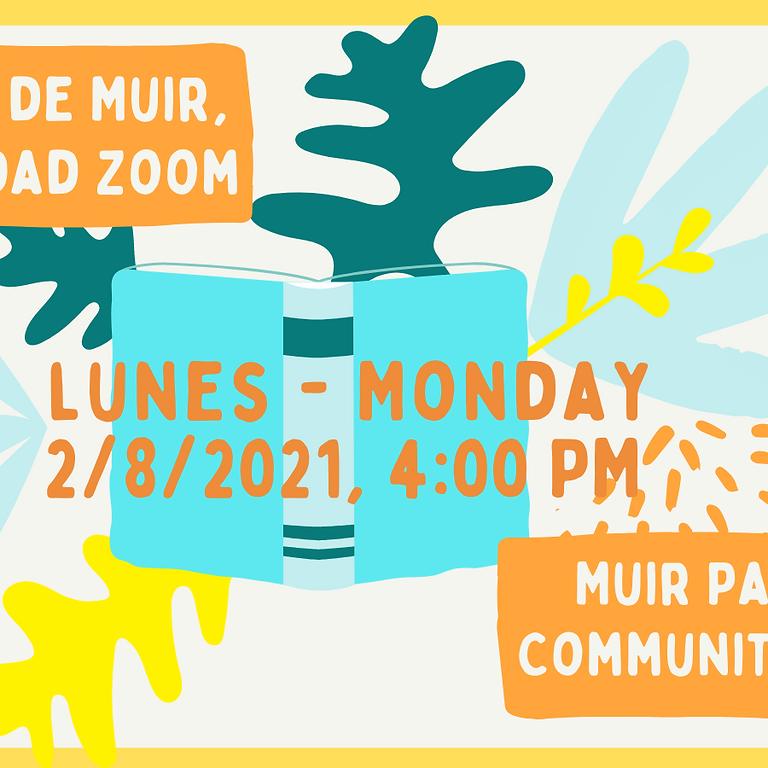 Muir Parent, Community Zoom - Padres de Muir, Comunidad Zoom