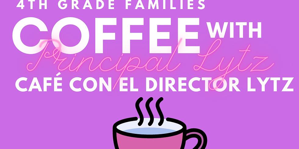 4th Grade Families, Coffee with Principal Lytz