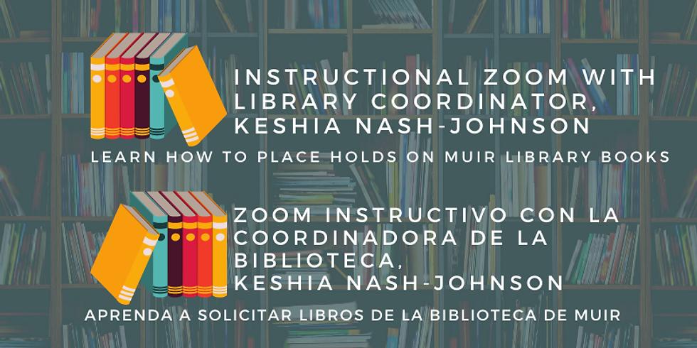 Learn How To Request Muir Library Books, Aprenda a Solicitar Libros de la Biblioteca de Muir