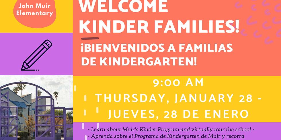 Welcome Kinder Families! - ¡Bienvenidos a Familias de Kindergarten!