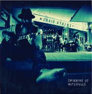 Craig Atkins - Swimming Up Waterfalls