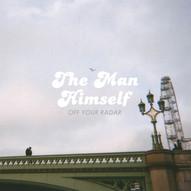 The Man Himself - Off Your Radar