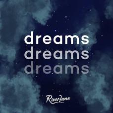 River Lane - Dreams