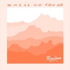River Lane - Where Did You Go