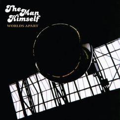 The Man Himself - Worlds Apart