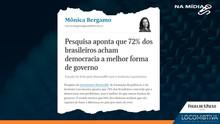 FOLHA DE S.PAULO: Pesquisa aponta que 72% dos brasileiros acham democracia a melhor forma de governo