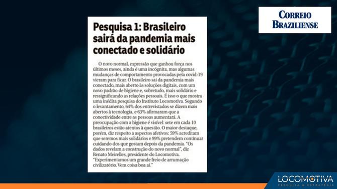 CORREIO BRAZILIENSE: Brasileiro sairá da pandemia mais conectado e solidário