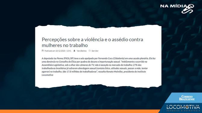 CORREIO BRAZILIENSE: Percepções sobre a violência e o assédio contra mulheres no trabalho