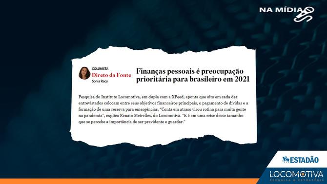 ESTADÃO: Finanças pessoais é preocupação prioritária para brasileiro em 2021