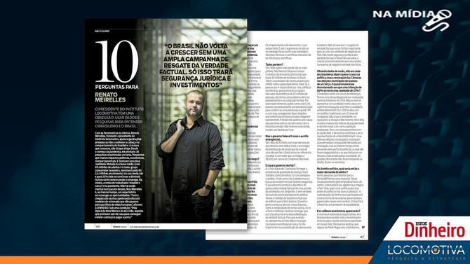 ISTOÉ DINHEIRO: 10 perguntas para Renato Meirelles