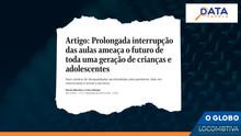 O GLOBO: Prolongada interrupção das aulas ameaça futuro de uma geração de crianças e adolescentes