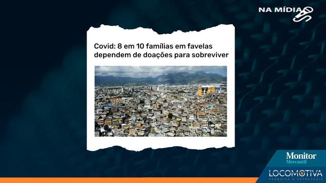 MONITOR MERCANTIL: 8 em 10 famílias em favelas dependem de doações para sobreviver
