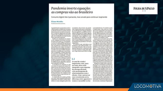 FOLHA DE S. PAULO: Pandemia inverte equação; as compras vão ao brasileiro