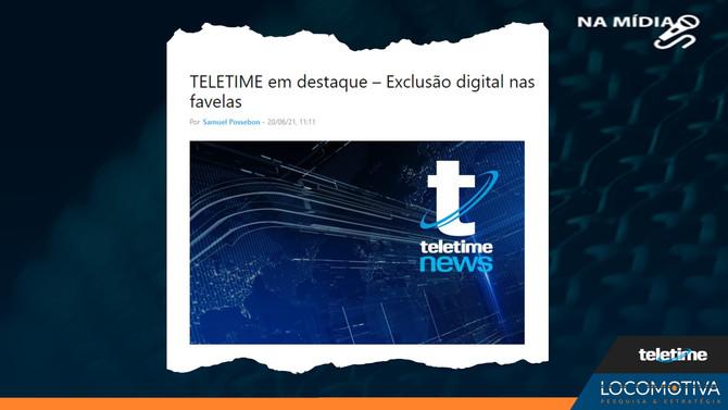 TELETIME EM DESTAQUE: Exclusão digital nas favelas