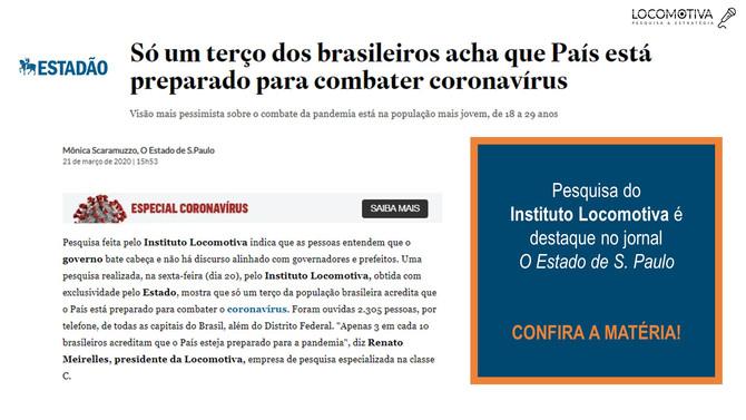ESTADÃO: Só um terço do país acha que o País está preparado para combater o coronavírus