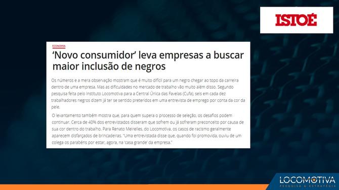 ISTOÉ: 'Novo consumidor' leva empresas a buscar maior inclusão de negros