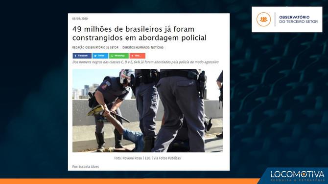 OBSERVATÓRIO DO TERCEIRO SETOR: 49 milhões de brasileiros foram constrangidos em abordagem policiais