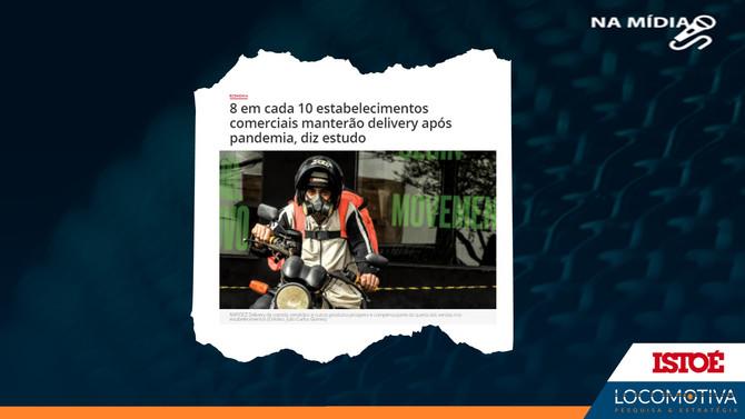 ISTOÉ: 8 em cada 10 estabelecimentos comerciais manterão delivery após pandemia, diz estudo