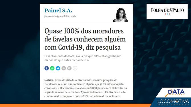 FOLHA DE S. PAULO: Quase 100% dos moradores de favelas conhecem alguém com Covid-19, diz pesquisa