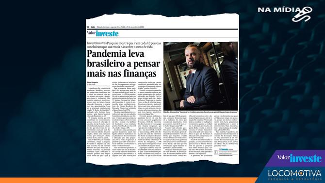 VALOR INVESTE: Pandemia leva brasileiro a pensar mais nas finanças