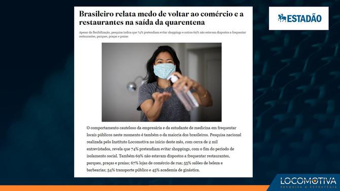 ESTADÃO: Brasileiro relata medo de voltar ao comércio e a restaurantes na saída da quarentena
