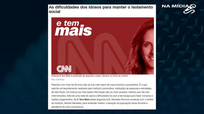 CNN BRASIL: As dificuldades dos idosos para manter o isolamento social