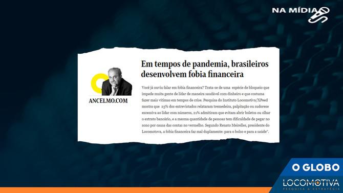 O GLOBO: Em tempos de pandemia, brasileiros desenvolvem fobia financeira