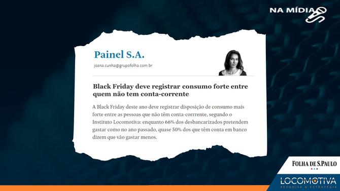 FOLHA DE S. PAULO: Black Friday deve registrar consumo forte entre quem não tem conta-corrente
