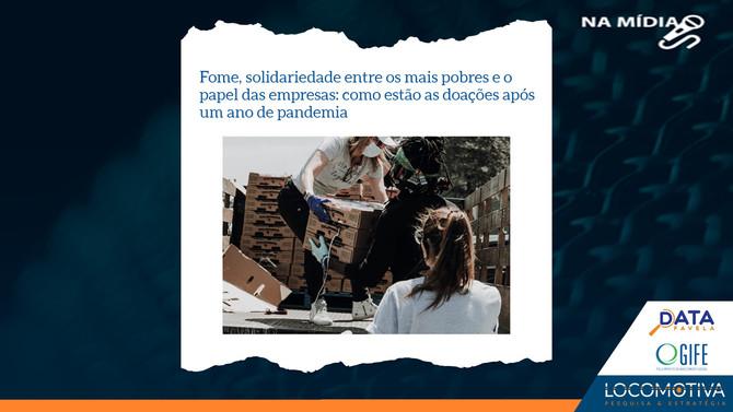 GIFE: Fome, solidariedade e o papel das empresas: como estão as doações após 1 ano de pandemia
