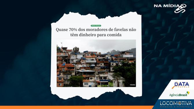 AGÊNCIA BRASIL: Quase 70% dos moradores de favelas não têm dinheiro para comida
