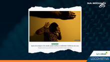 AGÊNCIA BRASIL: Apoio de amigos e do estado ajuda mulher a enfrentar violência em casa