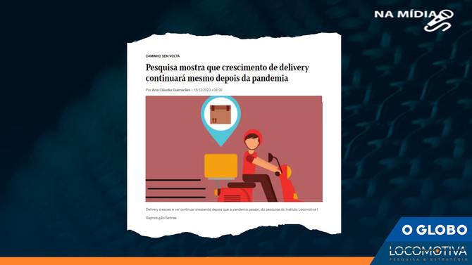 O GLOBO: Pesquisa mostra que crescimento de delivery continuará mesmo depois da pandemia