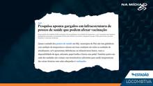 ESTADÃO: Pesquisa aponta gargalos em infraestrutura de postos de saúde que podem afetar vacinação