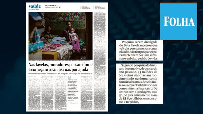 FOLHA DE S. PAULO: Nas favelas, moradores passam fome e começam a sair às ruas por ajuda