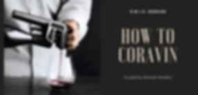 SWIG How To Coravin.png