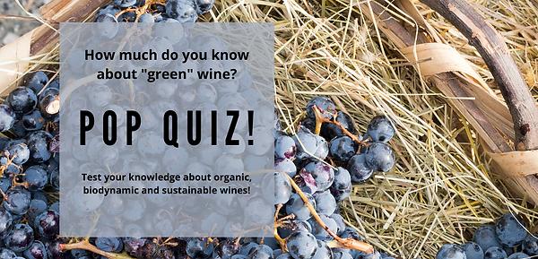 POP QUIZ - Sustainable Wine.png