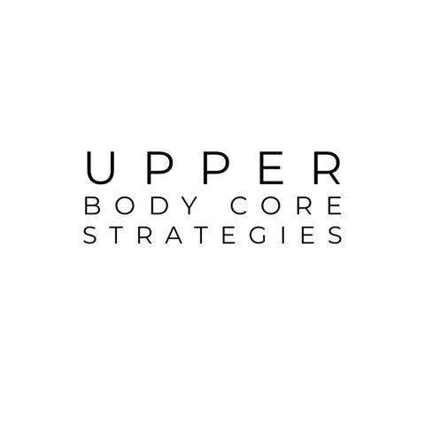 Joshua Lipsey's Upper Body Core Strategies